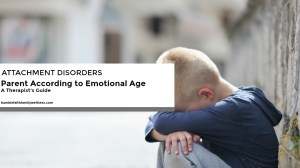 Parent According to Emotional Age Not Chronological Age