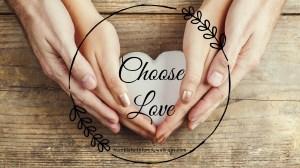 Love is a Daily Choice