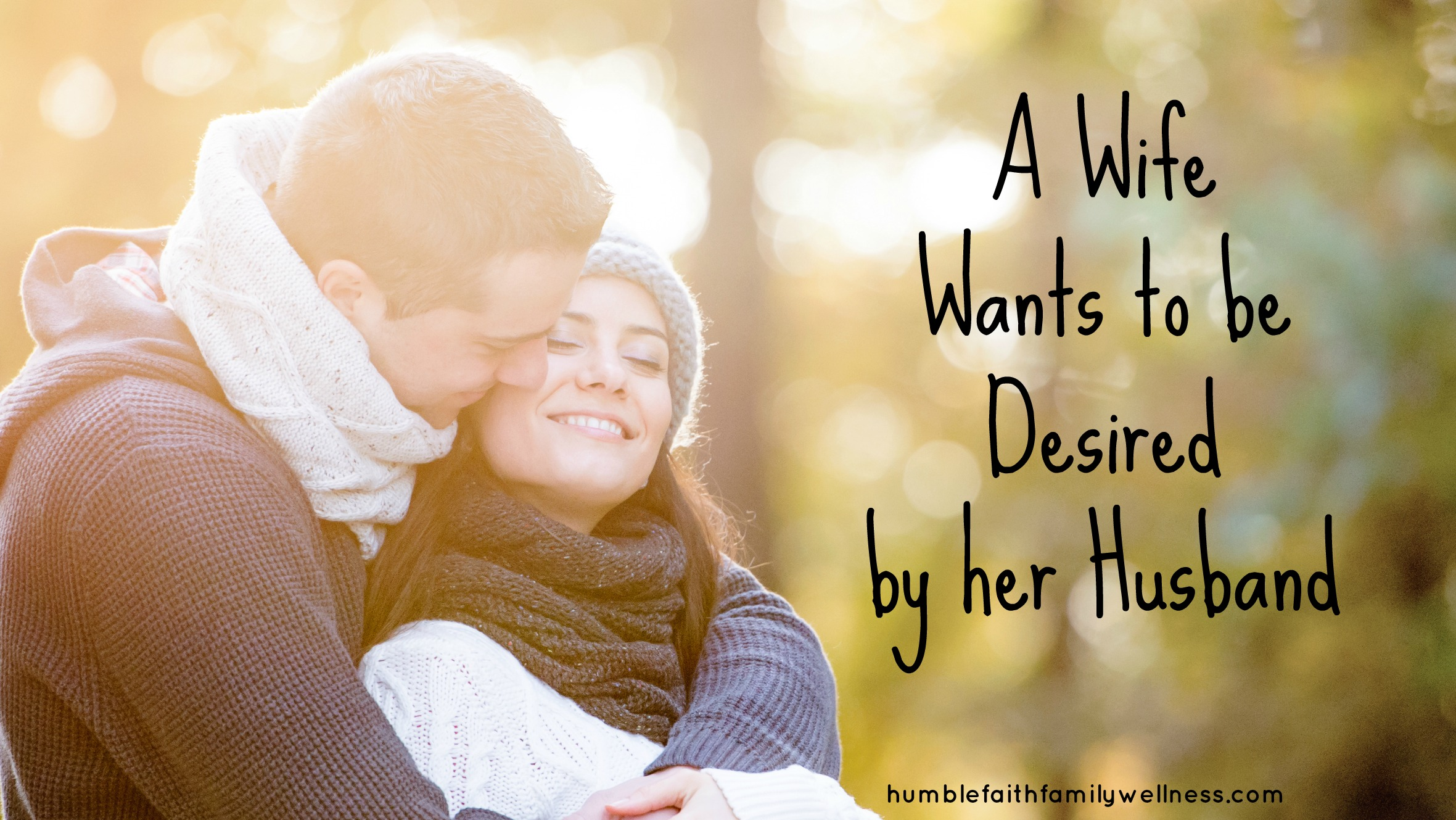 3 ways to make her feel truly beautiful and desirable