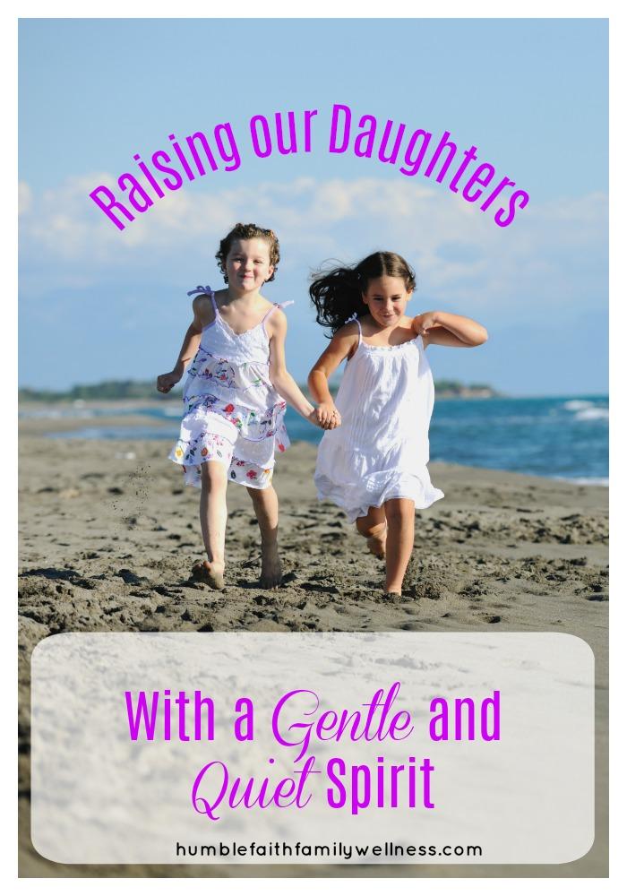 Daughters, Gentle and quiet spirit, parenting