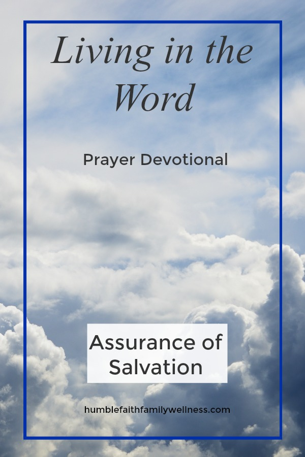 Salvation, Assurance of Salvation, Prayer Devotional
