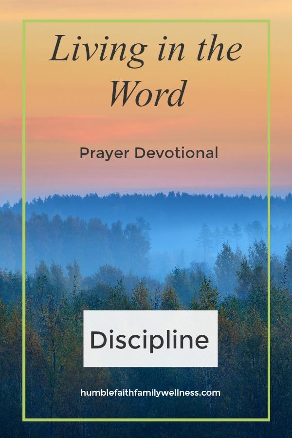 Discipline, Prayer Devotional