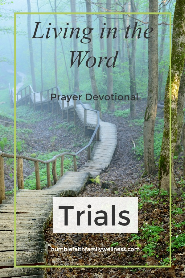 Trials, Prayer Devotional, Faith
