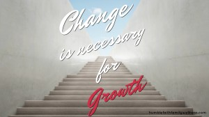 Change is Necessary for Growth