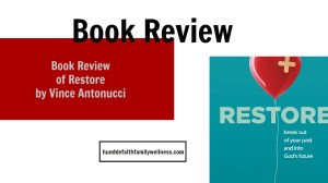 Book Review – Restore by Vince Antonucci