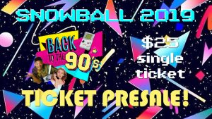 Snowball2019_master_ECWID -- $25 presale ticket