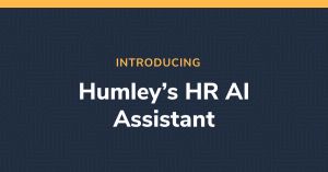 Introducing Humley's Digital HR Assistant