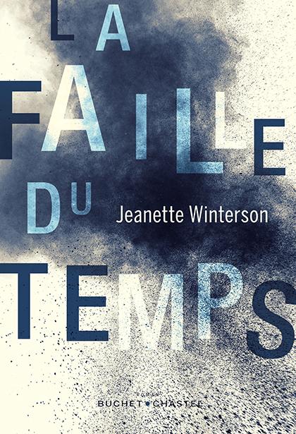 """""""La faille du temps"""" de Jeanette Winterson"""