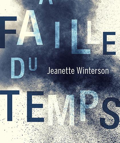 «La faille du temps» de Jeanette Winterson