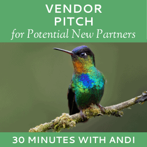 Schedule a Vendor Pitch with Andi Lucas of Hummingbird Marketing Services (for Potential Partners)
