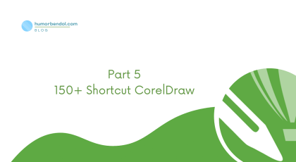 150+ Shortcut CorelDraw