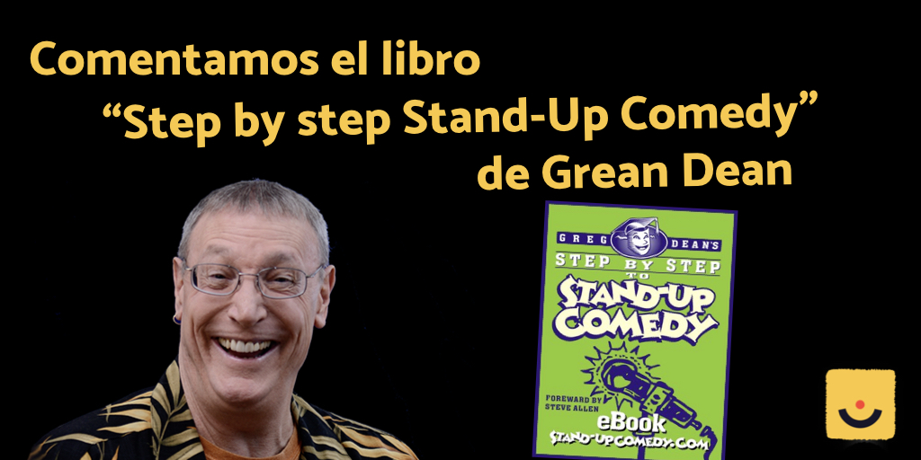 """Step by step Stand-Up Comedy"" de Greg Dean"