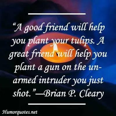 Dark humor friendship quotes