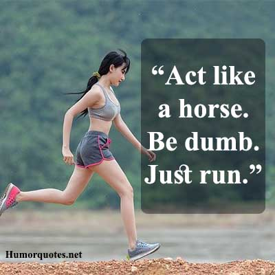 Funny motivational running quotes