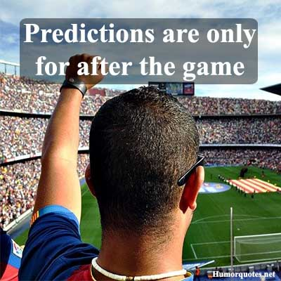 Funny quotes about football teams
