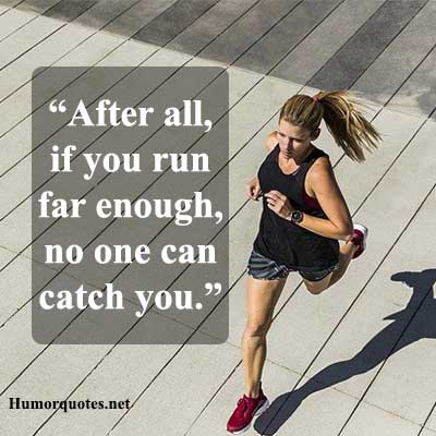 Funny running quotes from movies