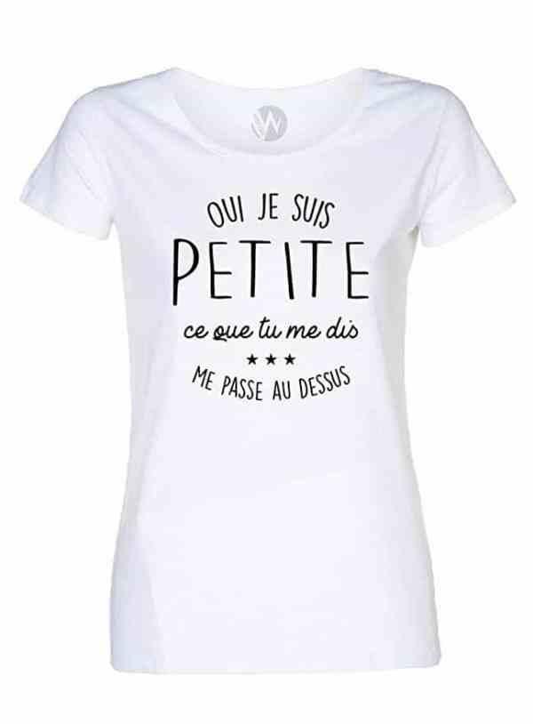 Femmes Top T-Shirt Citation Message Humour Oui Je suis Petite