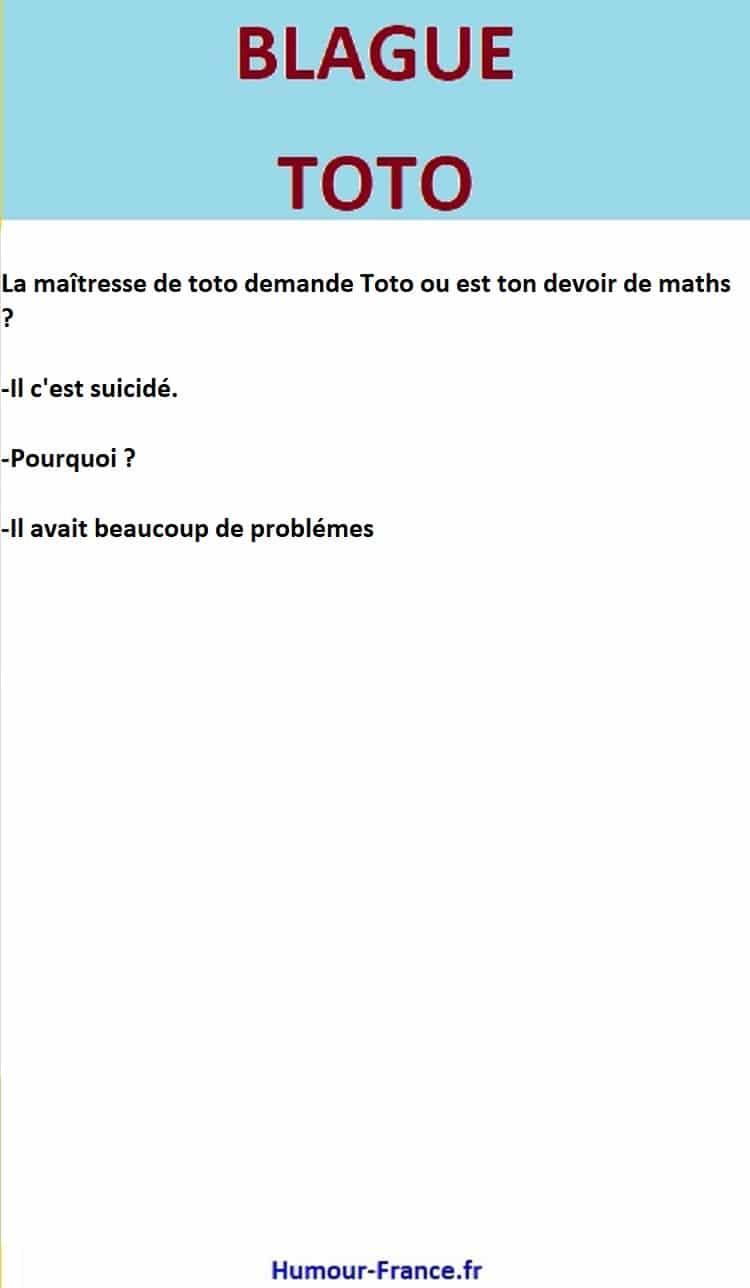 La maîtresse de toto demande Toto ou est ton devoir de maths