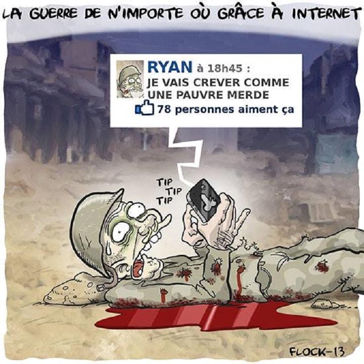 La guerre de n'importe ou grâce à internet