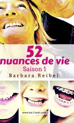 52 nuances de vie saison 1 barbara reibel