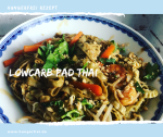 Lowcarb Pad Thai
