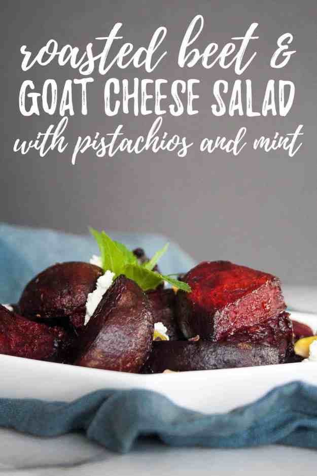 Roasted Beet and Goat Cheese Salad | pistachios, mint, vegetarian, paleo, easy, healthy, whole, farmers market | hungrybynature.com