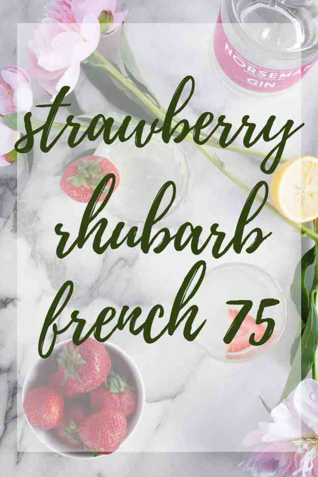 Strawberry Rhubarb French 75 | cocktail, recipe, happy hour, gin, classic, drink, twist | hungrybynature.com