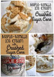 This Maple-Vanilla Ice Cream with Crushed Sugar Cone has real Vermont maple syrup mixed into vanilla ice cream. Crushed sugar cone makes this sweet treat! | HungryEnoughToEatSix.com