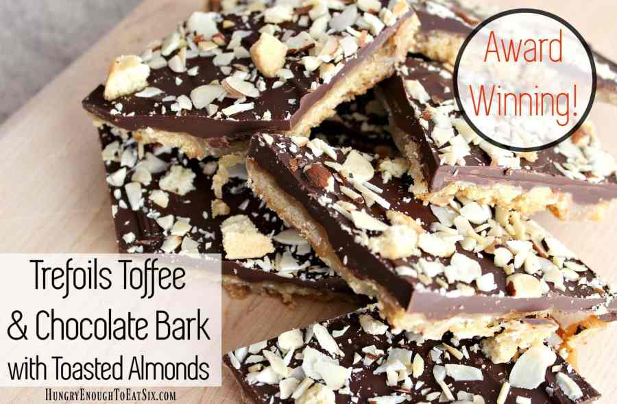 Trefoils Toffee & Chocolate Bark with Toasted Almonds: Award Winning Recipe!