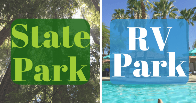 State Parks vs RV Parks: Which Campground is Better?