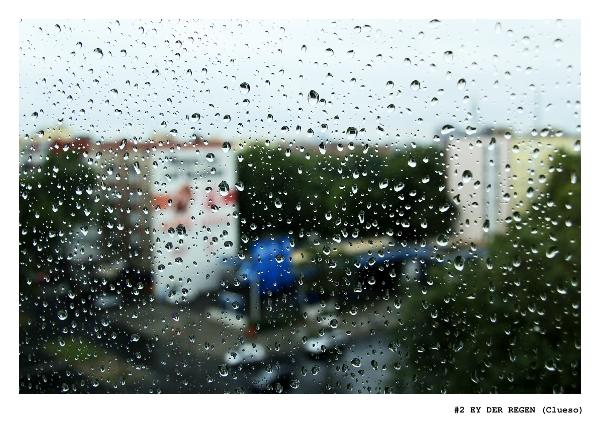 """#2 """"Ey der Regen"""""""
