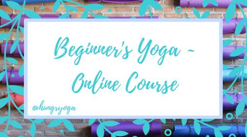 Beginner's Yoga Online Course