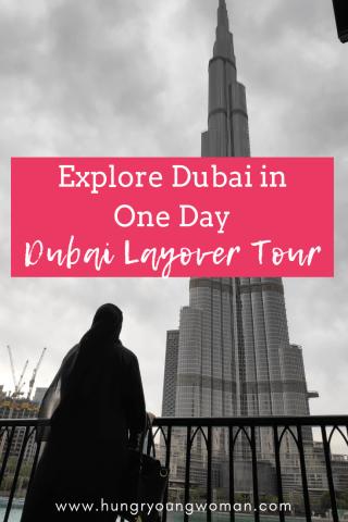 Explore Dubai In One Day: Dubai Layover Tour - hungryoungwoman