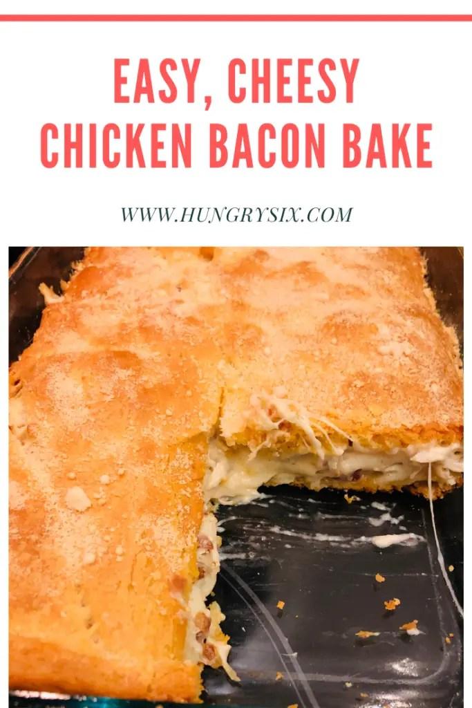 Easy, Cheesy Chicken Bacon Bake Pin