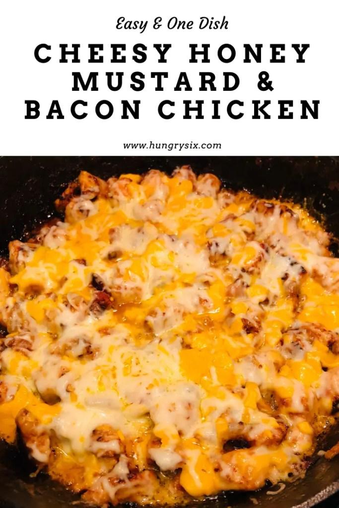 Cheesy Honey Mustard & Bacon Chicken Pin