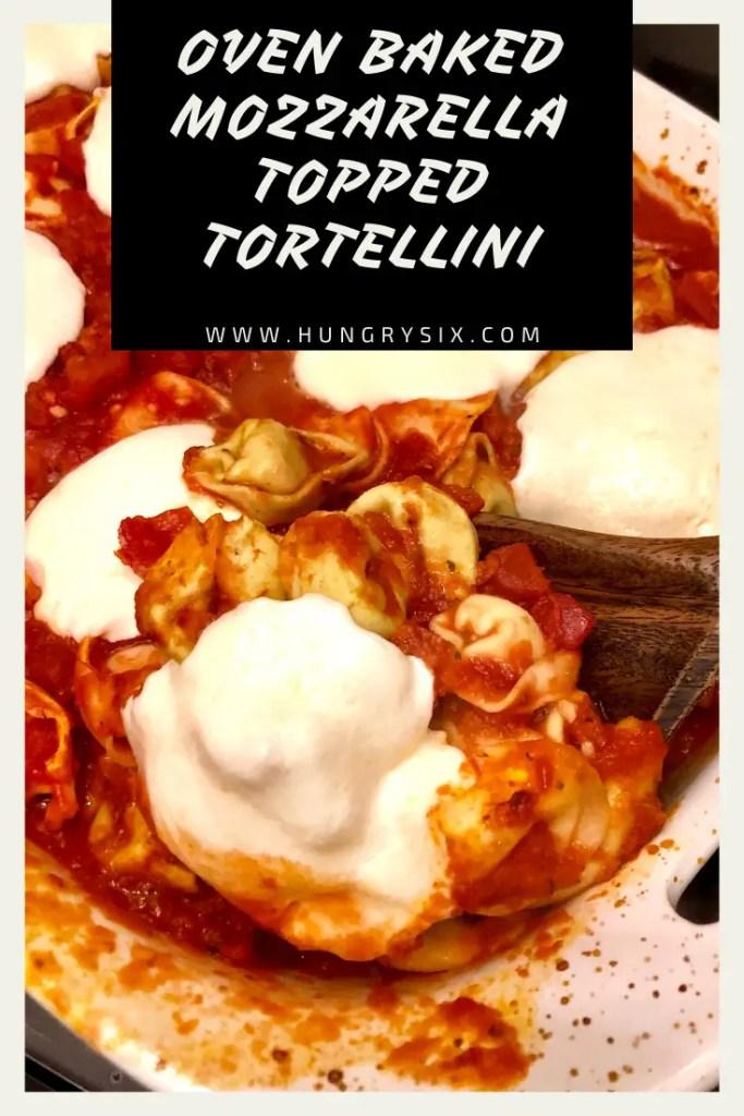 Oven Baked Mozzarella Topped Tortellini Pin