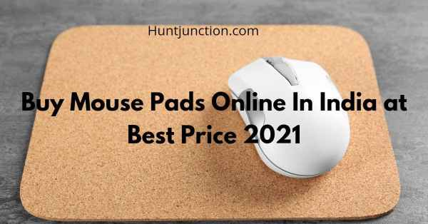 Buy Mouse Pads Online In India at Best Price 2021