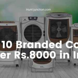 Top 10 Branded Cooler Under Rs.8000 In India