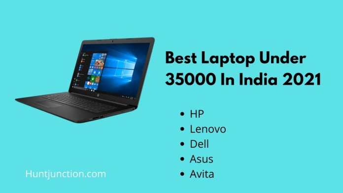 Best Laptop Under 35000 In India 2021