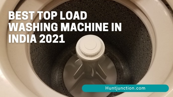 Best Top Load Washing Machine In India 2021