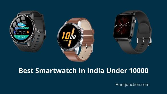 Best Smartwatch In India Under 10000