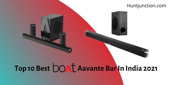 Top 10 Best Boat Aavante Bar In India 2021