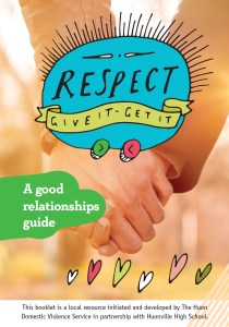 Huon Domestic Violence Service recently launched a A Good Relationships Guide for young people in the Huon Valley