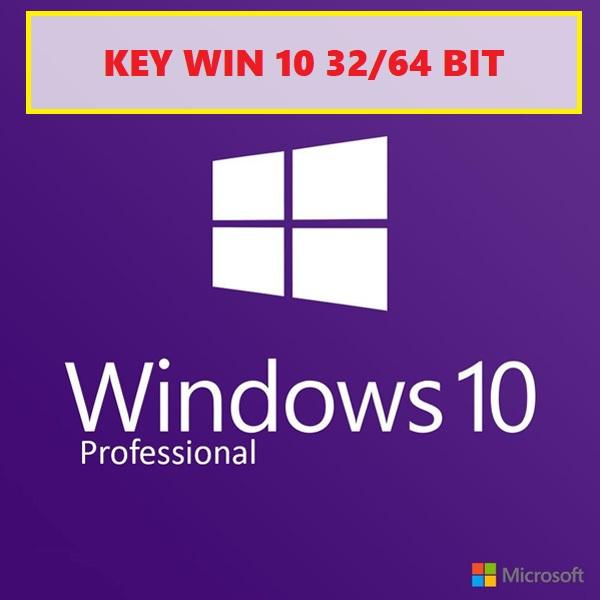 Mua key win 10 bản quyền vĩnh viễn 32-64 Bit