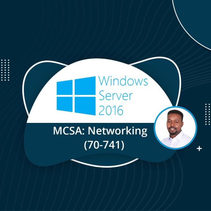 MCSA- Networking (70-741)