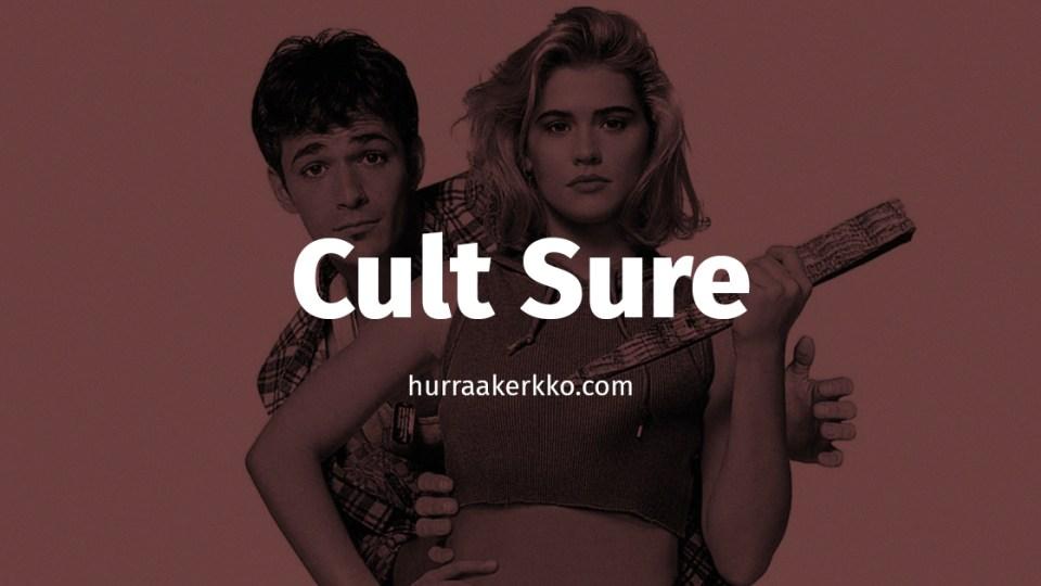Cult Sure: Näihin kultti-ilmiöihin ei edes tämä sarja rohjennut koskea