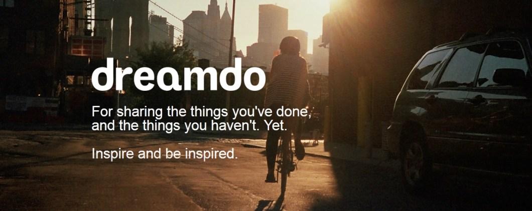 Dreamdo innoittaa toteuttamaan unelmia.