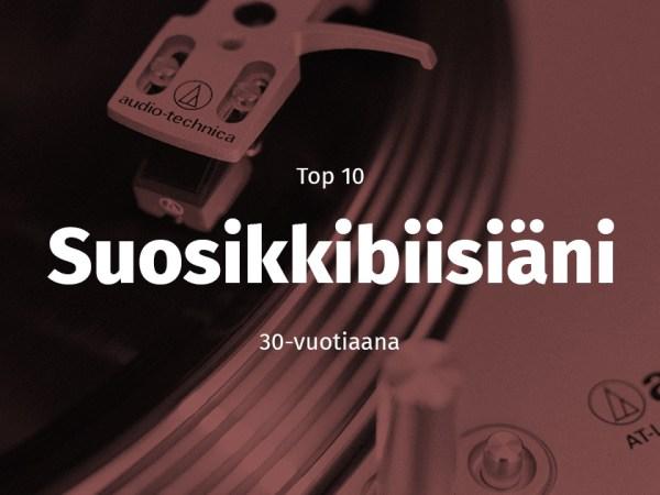 TOP10 kolmekymppisen suosikkibiisiä