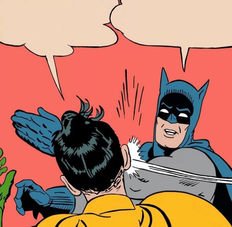 Batman slap My Parents Are Dead