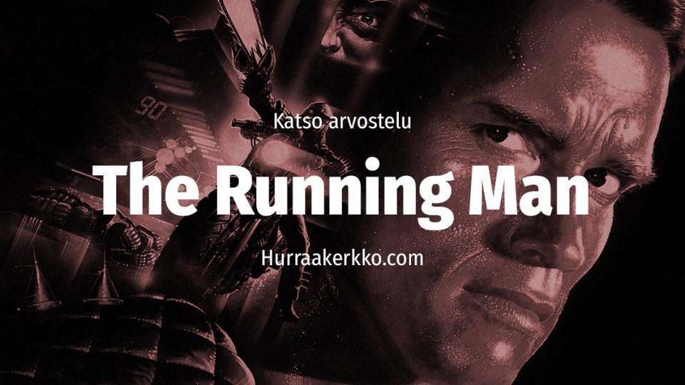 Arvostelussa The Running Man (1987) – katso video!